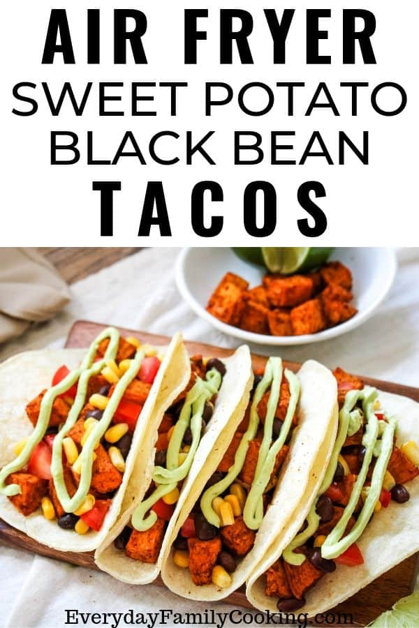 Air Fryer Vegetarian Sweet Potato Tacos