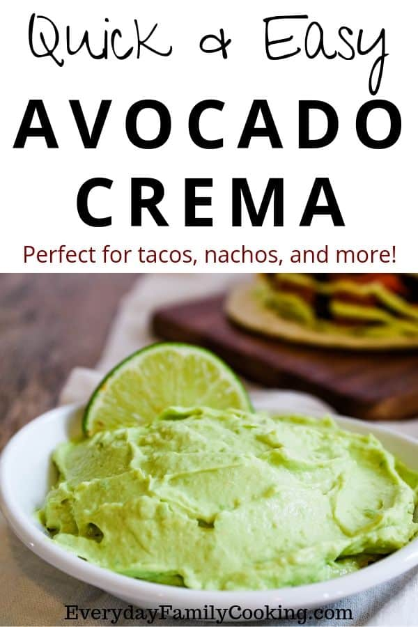 Title and Shown: Quick and Easy Avocado Crema -- perfect for tacos, nachos, and more! (in a white bowl with lime wedge)