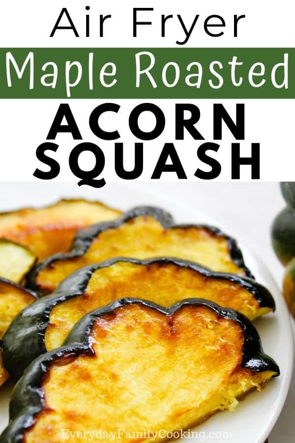 Title and Shown: Air Fryer Maple Roasted Acorn Squash (on a white plate)