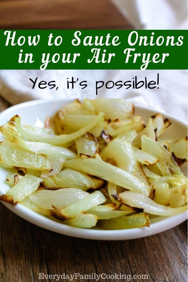 Sauteeing Onions in Air Fryer