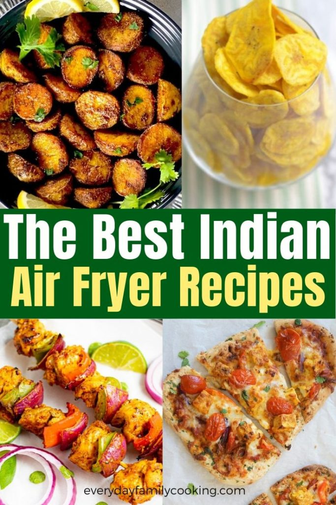 Title and Shown: The Best Indian Air Fryer Recipes