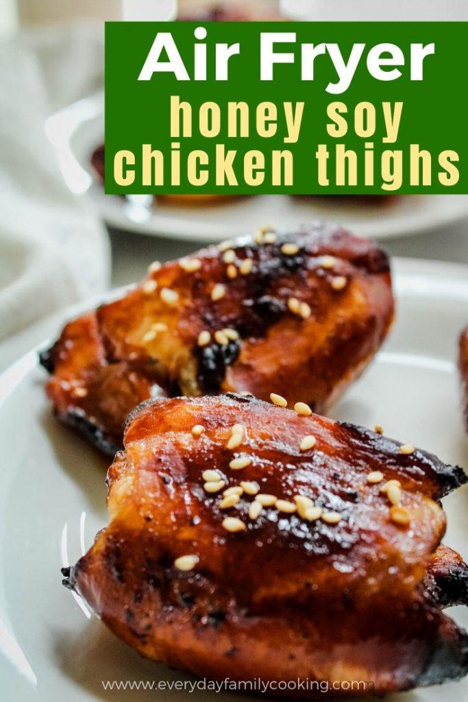 Air Fryer Honey Soy Chicken Thighs