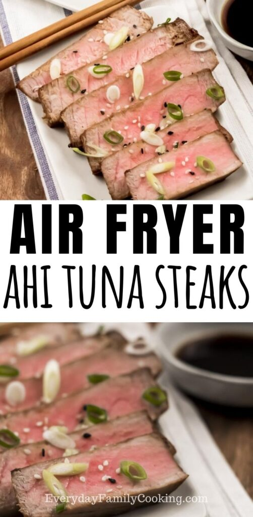 Title and Shown: Air Fryer Ahi Tuna Steaks (sliced on a white plate with chopsticks and sauce on the side)
