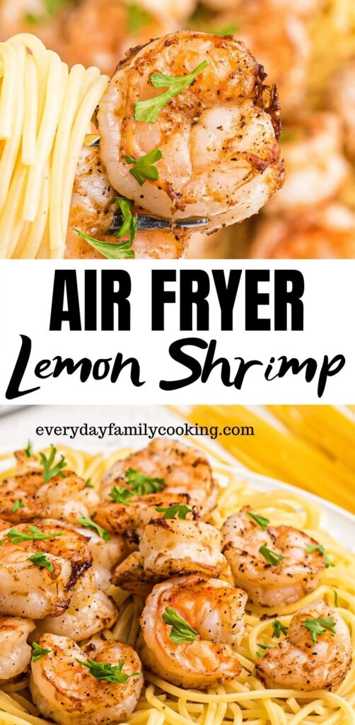 Title and Shown: Air Fryer Lemon Shrimp (on a white plate on top of pasta)