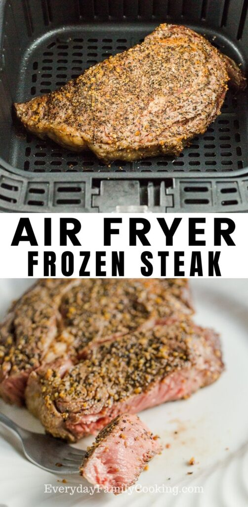 Title and Shown: Air Fryer Frozen Steak (in air fryer and cut steak on a white plate with piece on a fork)